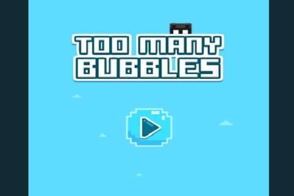 Play Too Many Bubbles