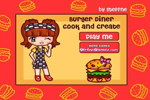 Play Burger Diner Cook  Create