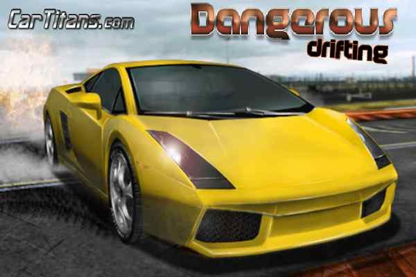 Play Dangerous Drifting