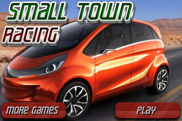 Play Small Town Racing