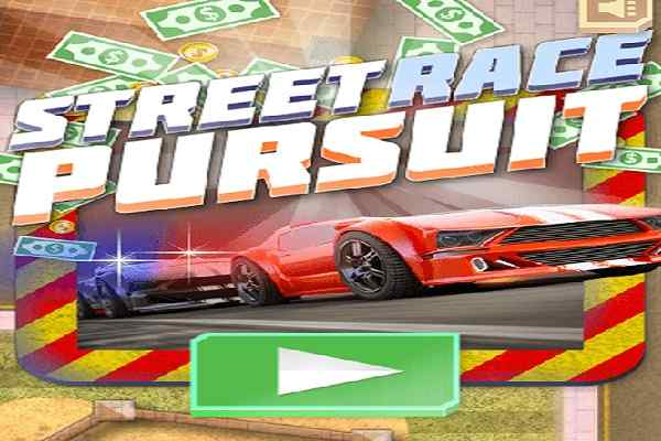 Play Street Race Pursuit