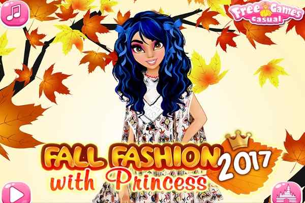 Play Fall Fashion 2017 with Princess