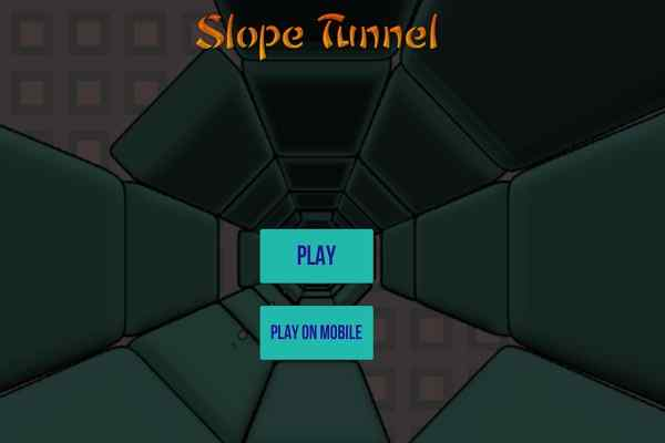 Play Slope Tunnel