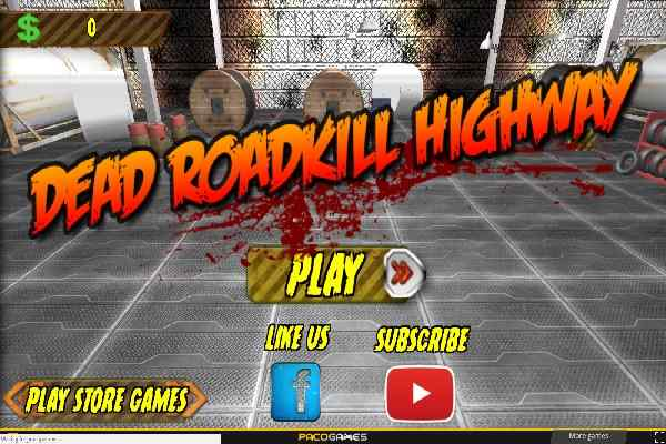 Play Dead Roadkill Highway