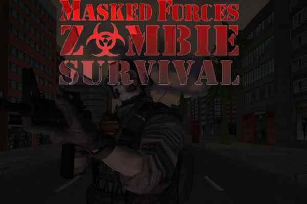 Play Masked Forces Zombie Survive