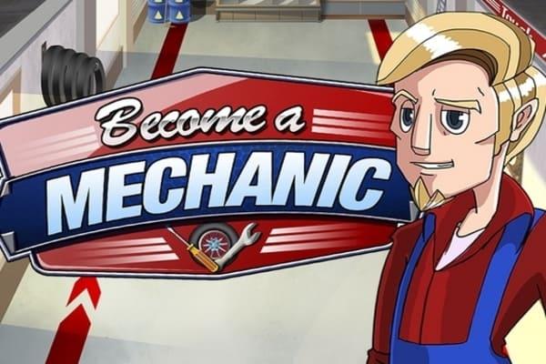 Play Become a mechanic