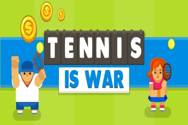 Play Tennis is War