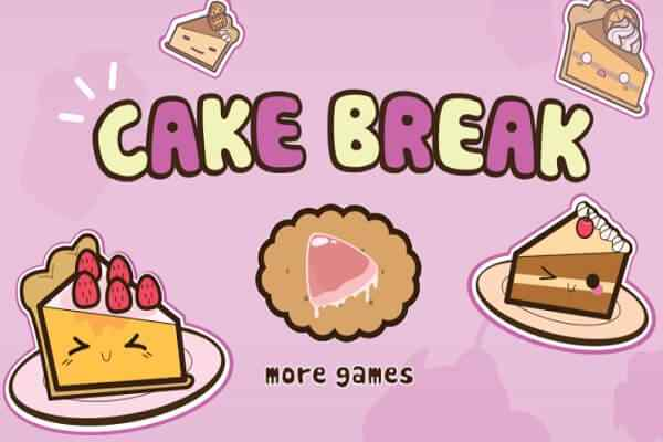 Play Cake Break
